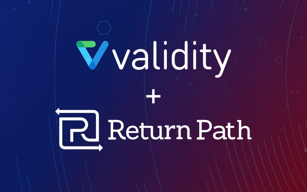 Validity Receives Strategic Investment from Providence Strategic Growth and Silversmith Capital Partners, Completes Acquisition of Return Path